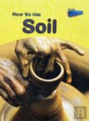 Raintree Perspectives: Using Materials - How We Use Soil