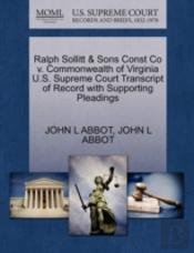 Ralph Sollitt & Sons Const Co V. Commonwealth Of Virginia U.S. Supreme Court Transcript Of Record With Supporting Pleadings