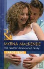 Ranchers Unexpected Family