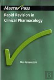 Rapid Revision In Clinical Pharmacology