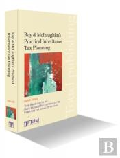 Ray And Mclaughlin'S Practical Inheritance Tax Planning
