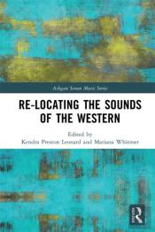 Re-Locating The Sounds Of The Western