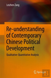 Re-Understanding Of Contemporary Chinese Political Development