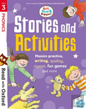 Read With Oxford: Stage 3: Biff, Chip And Kipper: Stories And Activities