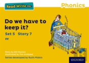Read Write Inc. Phonics: Yellow Set 5 Storybook 7 Do We Have To Keep It?