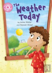 Reading Champion: The Weather Today