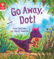 Reading Gems (Level 1): Go Away, Dot!