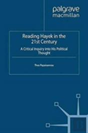 Reading Hayek In The 21st Century