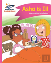Reading Planet - Asha Is Ill - Pink B: Comet Street Kids