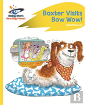 Reading Planet - Baxter Visits Bow Wow! - Yellow: Rocket Phonics