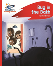 Reading Planet - Bug In The Bath - Red B: Rocket Phonics