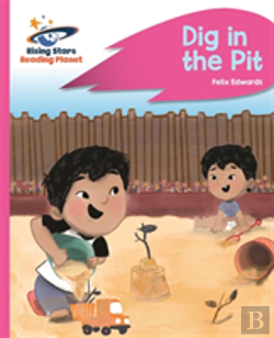 Bertrand.pt - Reading Planet - Dig In The Pit - Pink A: Rocket Phonics