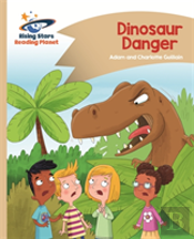 Reading Planet - Dinosaur Danger - Gold: Comet Street Kids