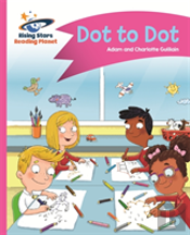 Reading Planet - Dot To Dot - Pink A: Comet Street Kids