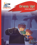 Reading Planet - Dress Up! - Red B: Rocket Phonics