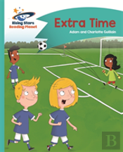 Reading Planet - Extra Time - Turquoise: Comet Street Kids