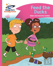Reading Planet - Feed The Ducks - Pink B: Comet Street Kids