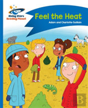 Reading Planet - Feel The Heat - Blue: Comet Street Kids