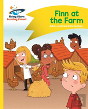Reading Planet - Finn At The Farm - Yellow: Comet Street Kids
