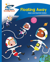 Reading Planet - Floating Away - Blue: Comet Street Kids