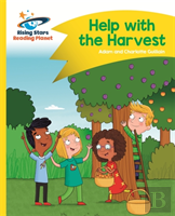 Reading Planet - Help With The Harvest - Yellow: Comet Street Kids