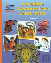 Reading Planet - Incredible Creatures From Greek Myths - Orange: Galaxy