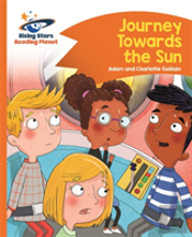Reading Planet - Journey Towards The Sun - Orange: Comet Street Kids