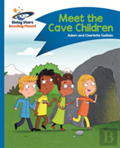 Reading Planet - Meet The Cave Children - Blue: Comet Street Kids