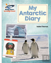 Reading Planet - My Antarctic Diary - White: Galaxy