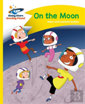 Reading Planet - On The Moon - Yellow: Comet Street Kids