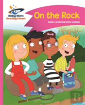 Reading Planet - On The Rock - Pink B: Comet Street Kids