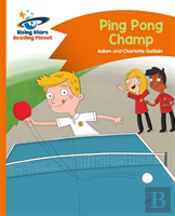 Reading Planet - Ping Pong Champ - Orange: Comet Street Kids