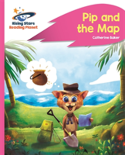 Bertrand.pt - Reading Planet - Pip And The Map - Pink A: Rocket Phonics