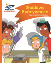 Reading Planet - Shadows Everywhere - Orange: Comet Street Kids