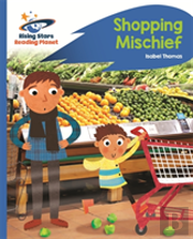 Reading Planet - Shopping Mischief - Blue: Rocket Phonics