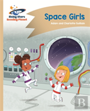 Reading Planet - Space Girls - Gold: Comet Street Kids