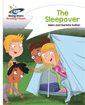Reading Planet - The Sleepover - White: Comet Street Kids