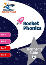 Reading Planet Rocket Phonics Teacher'S Guide C (Pink A - Red B)