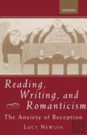 Reading, Writing And Romanticism