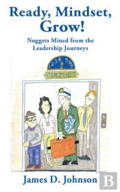 Ready, Mindset, Grow!: Nuggets Mined Fro