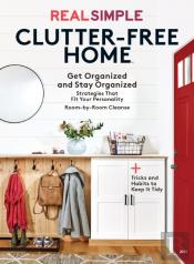 Real Simple Clutter-Free Home