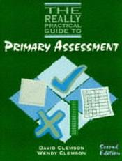 Really Practical Guide To Primary Assessment