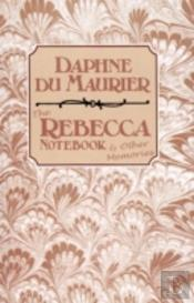 'Rebecca' Notebook And Other Memories