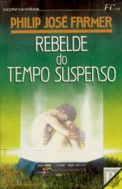 Rebelde do Tempo Suspenso