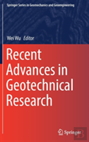 Recent Advances In Geotechnical Research