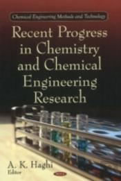 Recent Progress In Chemistry And Chemical Engineering Research