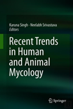 Bertrand.pt - Recent Trends In Human And Animal Mycology