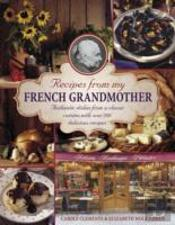 Recipes From My French Grandmother