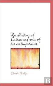 Recollections Of Curran And Some Of His