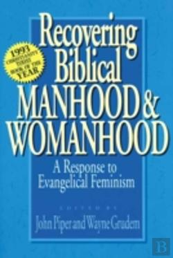 Bertrand.pt - Recovering Biblical Manhood And Womanhood